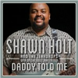 CD Daddy Told Me di Shawn Holt