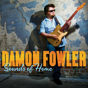 CD Sounds of Home di Damon Fowler