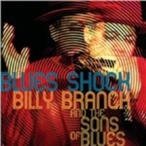 CD Blues Shock Billy Branch , Sons of Blues