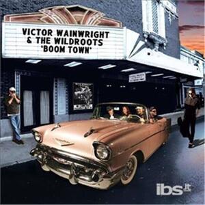 Boom Town - CD Audio di Victor Wainwright