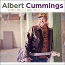 Someone Like You - CD Audio di Albert Cummings