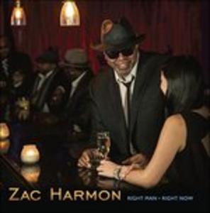 CD Right Man Right Now di Zac Harmon 0
