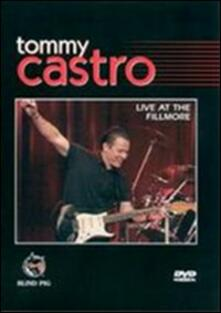 Tommy Castro. Live At The Filmore - DVD