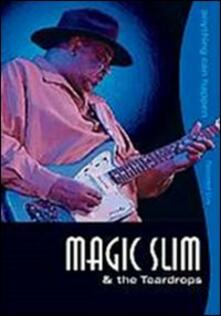 Magic Slim & The Teardrops. Anythinh Can Happen (DVD) - DVD di Magic Slim,Teardrops
