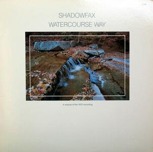 Watercourse Way - Vinile LP di Shadowfax