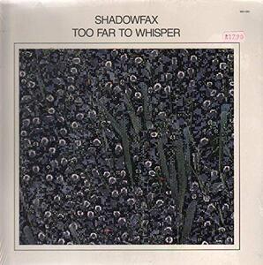 Too Far to Whisper - Vinile LP di Shadowfax