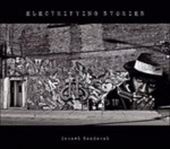 CD Electrifying Stories di Israel Sandoval