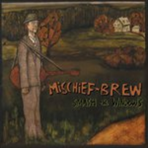 Vinile Smash The Windows Mischief Brew