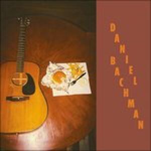Miscellaneous Ephemera and Other Bullshit - Vinile LP di Daniel Bachman