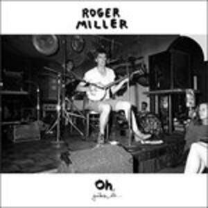 Oh - Vinile LP di Roger Miller