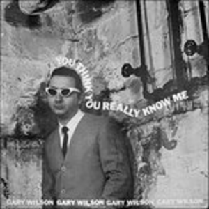 Vinile You Think You Really Gary Wilson
