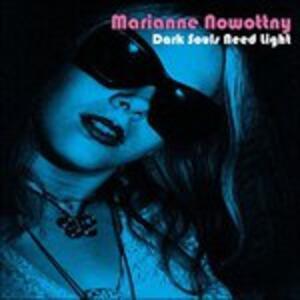 Dark Souls Need Light - Vinile LP di Marianne Nowottny