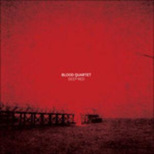 Vinile Deep Red Blood Quartet