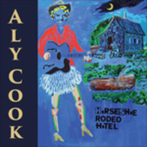 Horseshoe Rodeo Hotel - CD Audio di Aly Cook