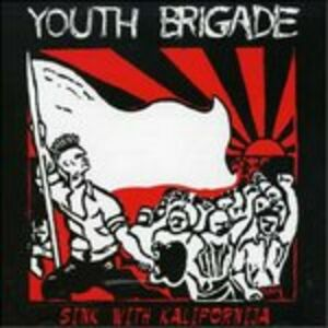 CD Sink with Kalifornija di Youth Brigade