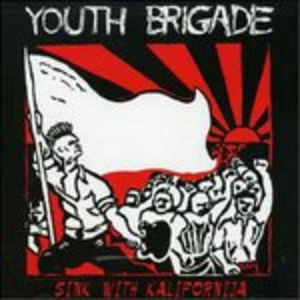 CD Sink with Kalifornija di Youth Brigade