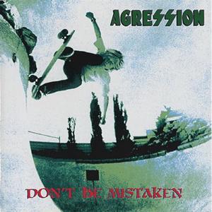 Vinile Don't Be Mistaken Agression