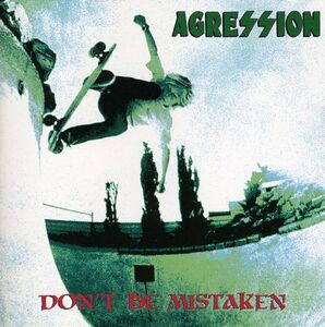 CD Don't Be Mistaken di Agression