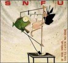 If You Swear, You'Ll Catch No Fish - CD Audio di SNFU