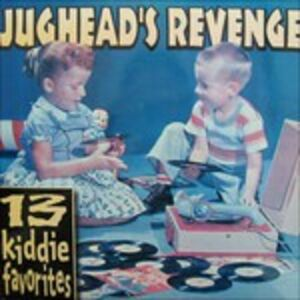 CD 13 Kiddie Favorites di Jughead's Revenge