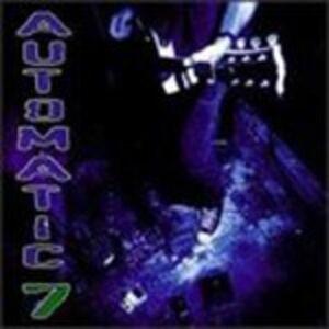 Foto Cover di Automatic 7, CD di Automatic 7, prodotto da Better Youth Organisation