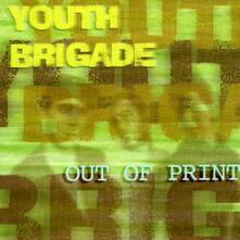 Out Of Print - CD Audio di Youth Brigade