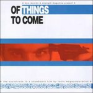 CD Of Things to Come (Colonna Sonora)