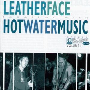 Split Series vol.1 - CD Audio di Hot Water Music,Leatherface