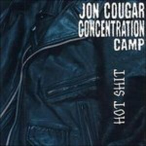 CD Hot Shit di Jon Cougar (Concentration Camp)