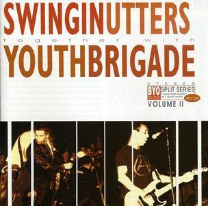 Split Series vol.2 - CD Audio di Swingin' Utters,Youth Brigade