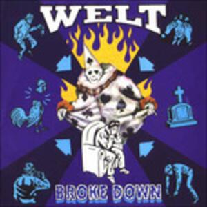 Broke Down - CD Audio di Welt