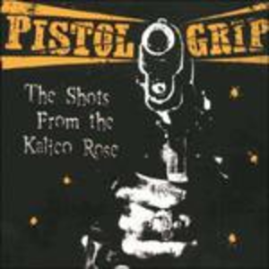 Vinile Shots from the Kalico Ros Pistol Grip