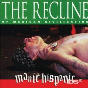 CD Recline Of Mexican Civili di Manic Hispanic