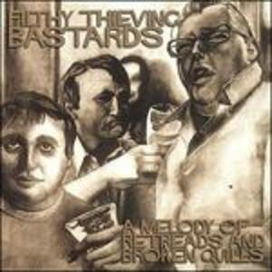 A Melody of Retreads - CD Audio di Filthy Thieving Bastards