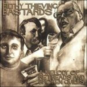 CD A Melody of Retreads di Filthy Thieving Bastards