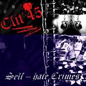 CD Self-hate Crimes di Clit 45
