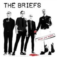 Steal Yer Heart - CD Audio di Briefs