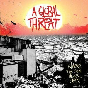 CD Where the Sun Never Sets di A Global Threat