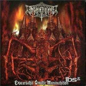 Exacerbated Gnostic... - CD Audio di Thornafire