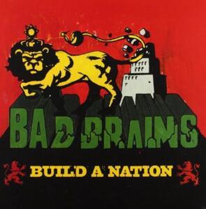 Build a Nation - Vinile LP di Bad Brains