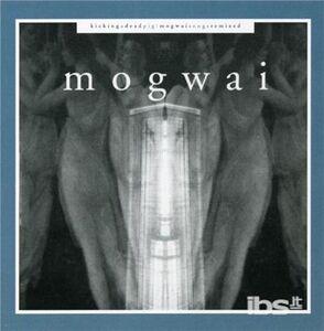 CD Kicking a Dead Pig di Mogwai