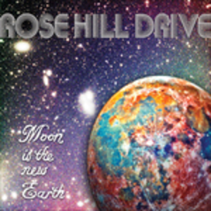Vinile Moon Is the New Earth Rose Hill Drive