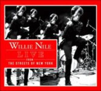 Live from the Streets of - CD Audio di Willie Nile