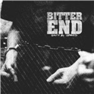 Foto Cover di Guilty as Charged, CD di Bitter End, prodotto da Deathwish Inc.