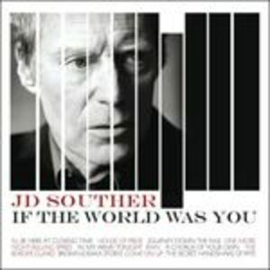 CD If the World Was You di J.D. Souther