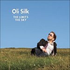 Limits the Sky - CD Audio di Oli Silk