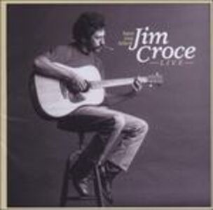 CD Have You Heard Jim Croce di Jim Croce 0