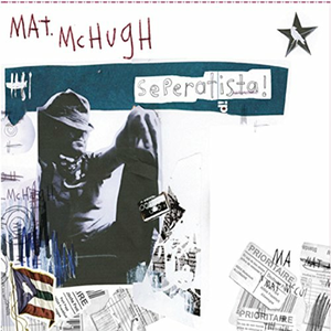 CD Seperatista di Mat McHugh