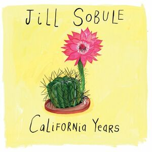 Foto Cover di California Years, CD di Jill Sobule, prodotto da Megaforce