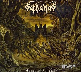 Crowned Infernal - CD Audio di Sathanas